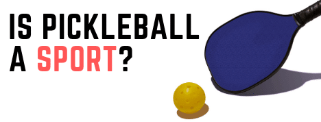 pickleball and paddle - is pickleball a sport